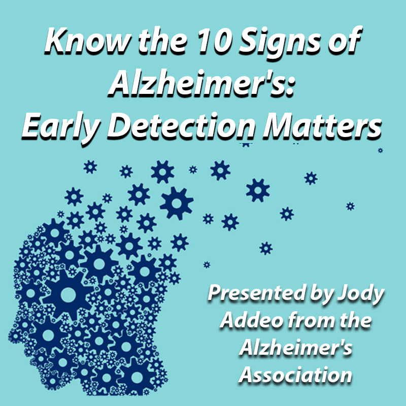 Know the 10 Signs of Alzheimer's: Early Detection Matters on Zoom
