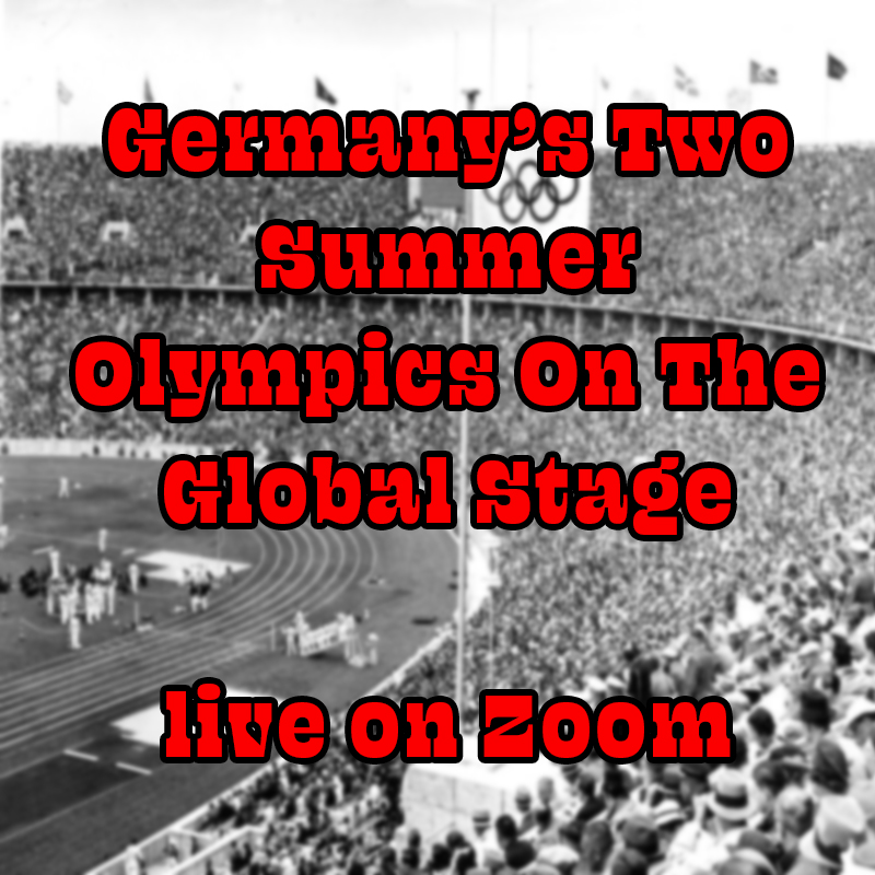 Glickman, Stoller, Bergman, Spitz and Cosell. Germany's Two Summer Olympics On The Global Stage live on Zoom
