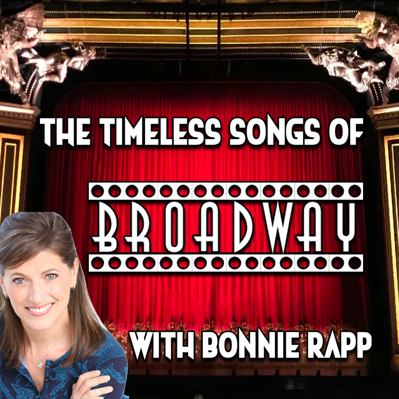 The Timeless Songs of Broadway with Bonnie Rappon Zoom
