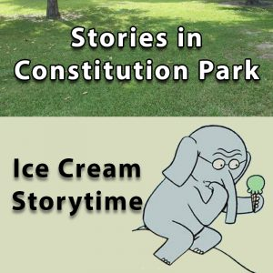 Stories in Constitution Park - Ice Cream Storytime