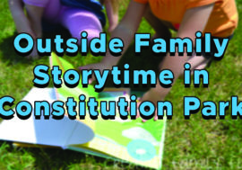 Outside Family Storytime in Constitution Park