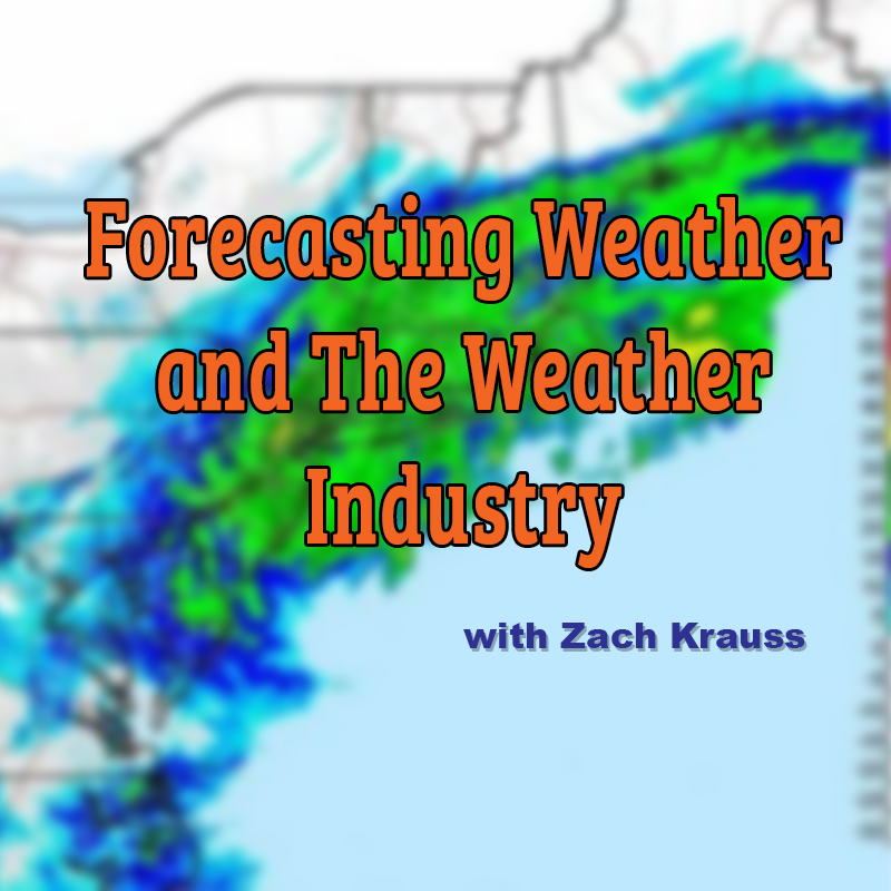 Forecasting Weather & The Weather Industry with Zach Krauss live on Zoom