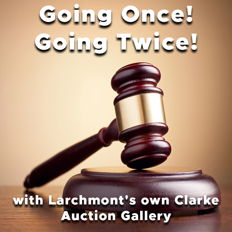 Going Once! Going Twice! with Larchmont'sownClarke Auction Gallery on Zoom