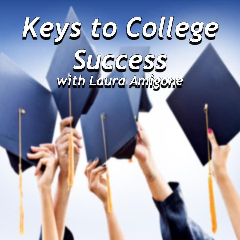 Keys to College Success with Laura Amigone