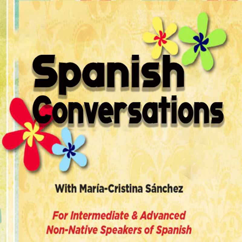 SPANISH CONVERSATIONS with María-Cristina Sánchez on Zoom - EVENT FULL