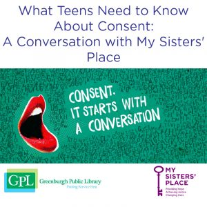 What Teens Need to Know About Consent:A Conversation with My Sisters' Place