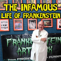 """The Infamous Life of Frankenstein"" presented by Dr. Frank on Zoom"