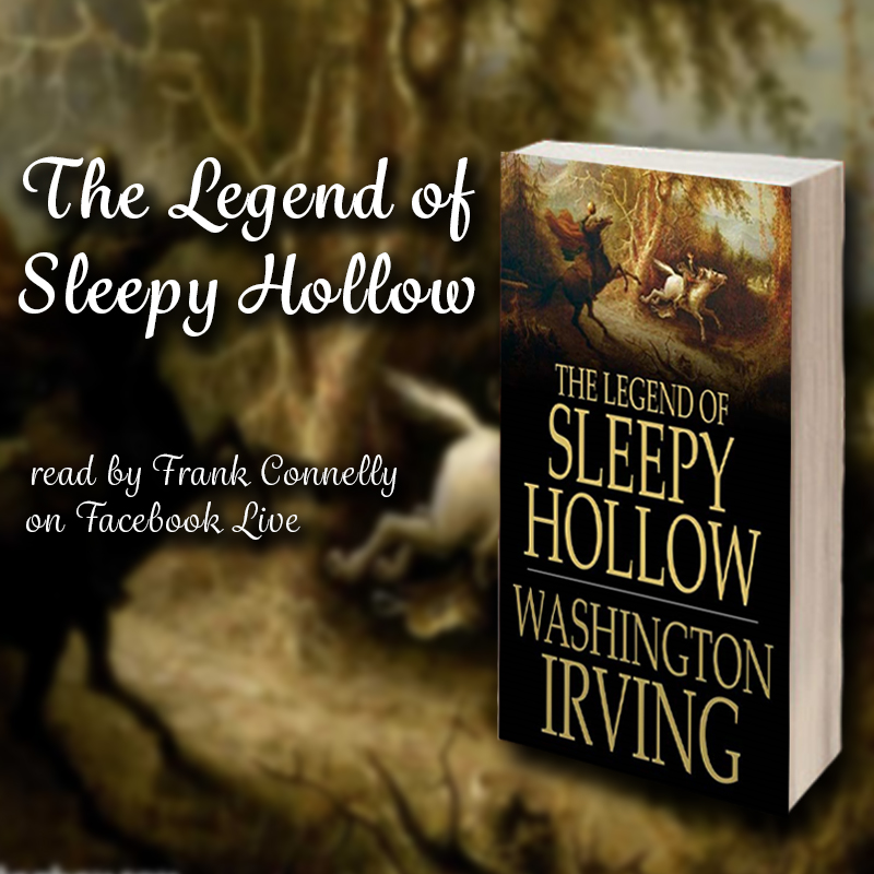 The Legend of Sleepy Hollow read by Frank Connelly on Facebook Live