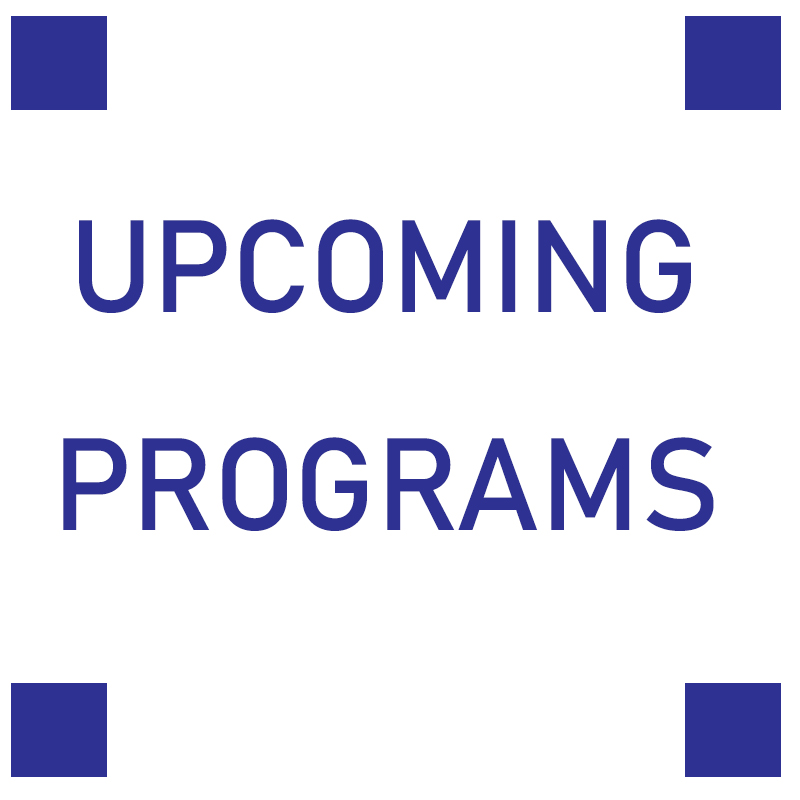 Upcoming Programs January 4th to January 17th