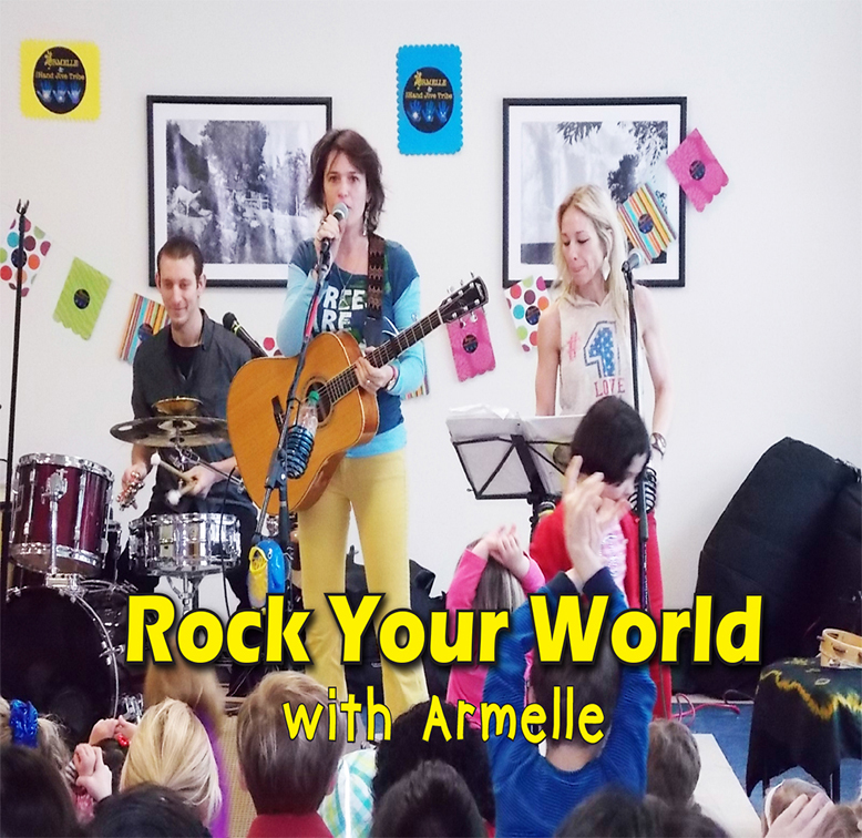 Rock Your World: Kids with Armelle