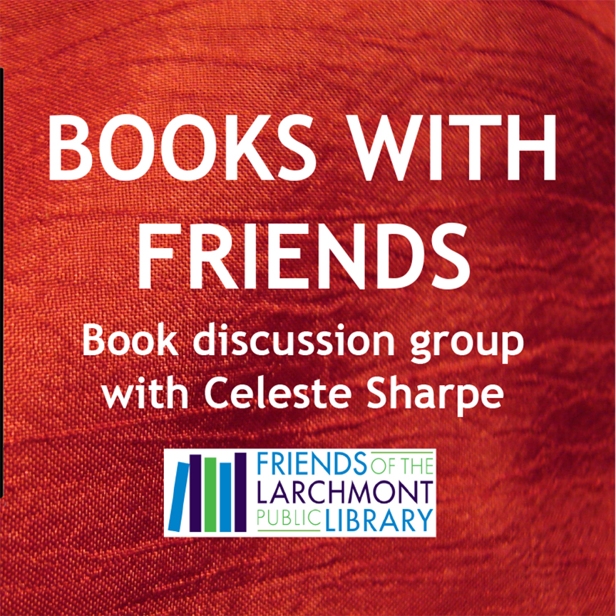 Books with Friends: Book Discussion with Celeste Sharpe