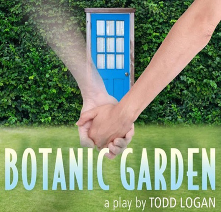 Botanic Gardens – A Play by Todd Logan: presented by M&M Theater Group