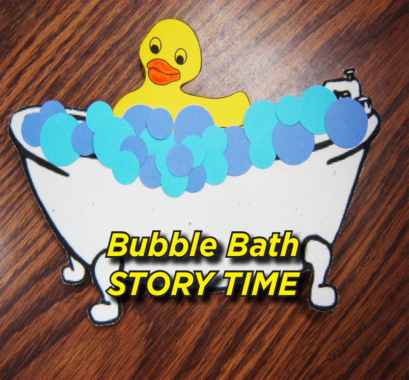 Stories and Crafts: Bubble Bath Storytime - EVENT FULL