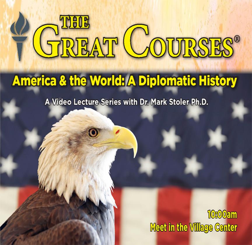 Great Courses: America and the World – A Diplomatic History