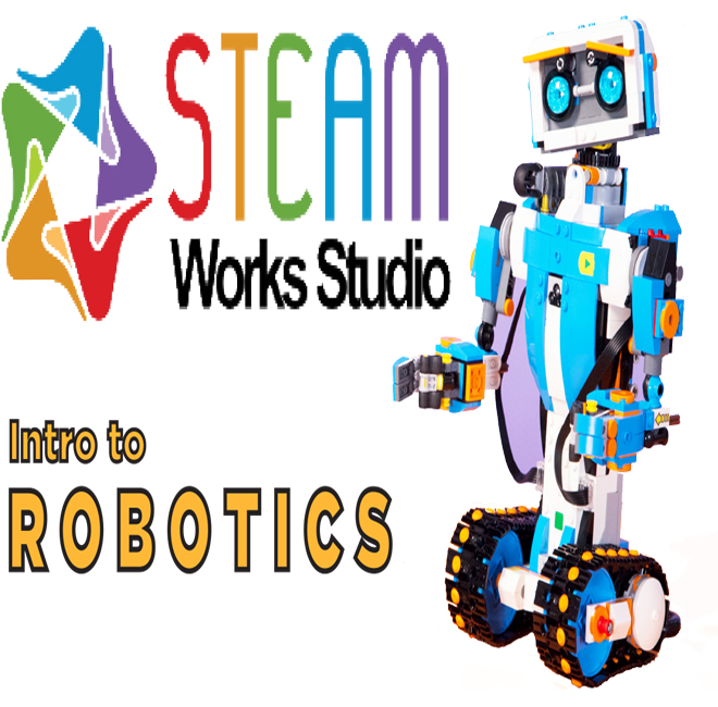 STEAM Works Studio presents: Intro to Robotics - EVENT FULL