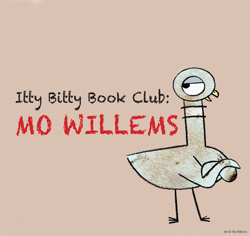Itty Bitty Book Group: Mo Willems