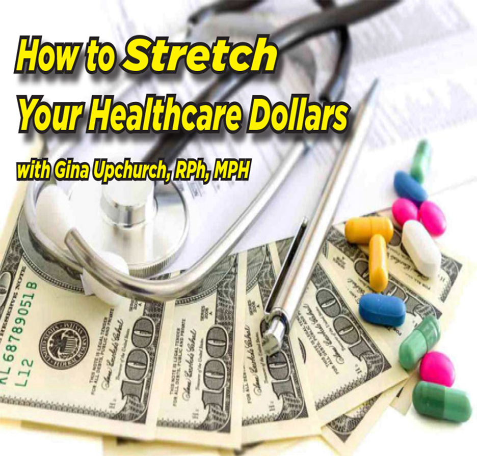 How to Stretch Your Healthcare Dollar