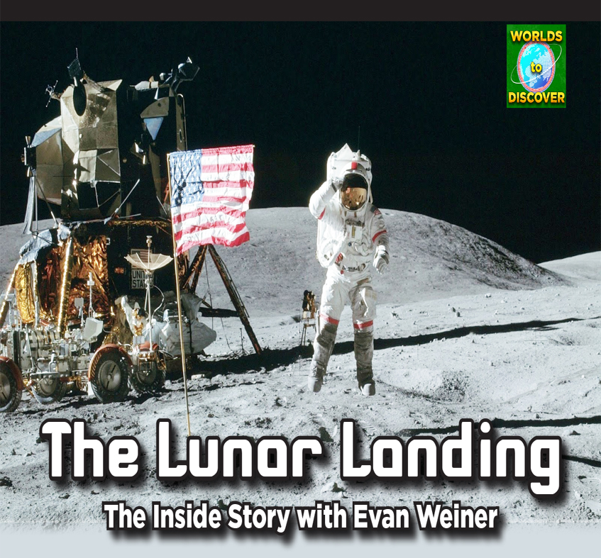 The Lunar Landing: The Inside Story with Evan Weiner
