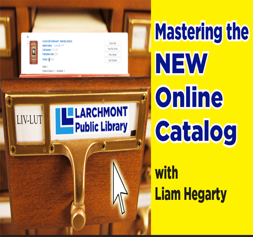 How to Master the New Library Catalog with Liam Hegarty