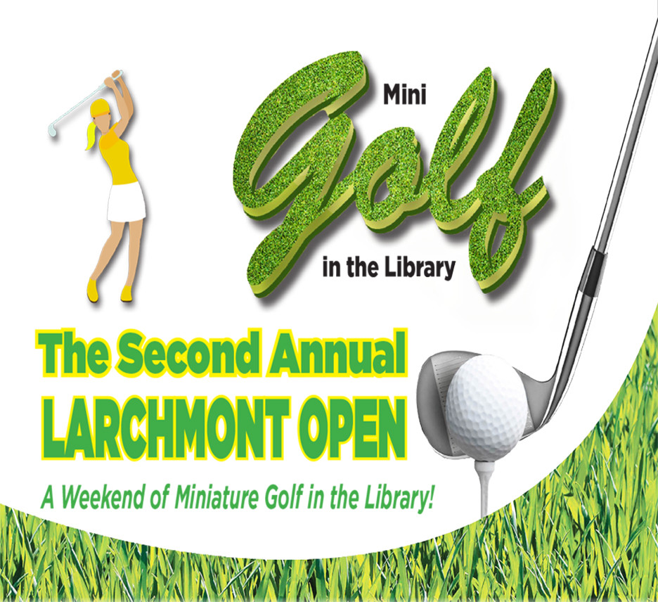 The Larchmont Open Miniature Golf Tournament Tee-Off Reception and Raffle for Adults