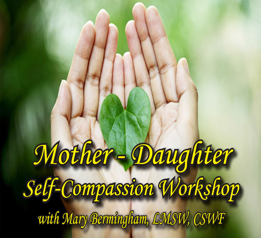 Mother-Daughter Self-Compassion Workshop