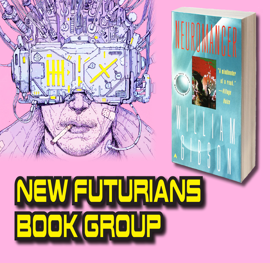 New Futurians Book Group: Neuromancer