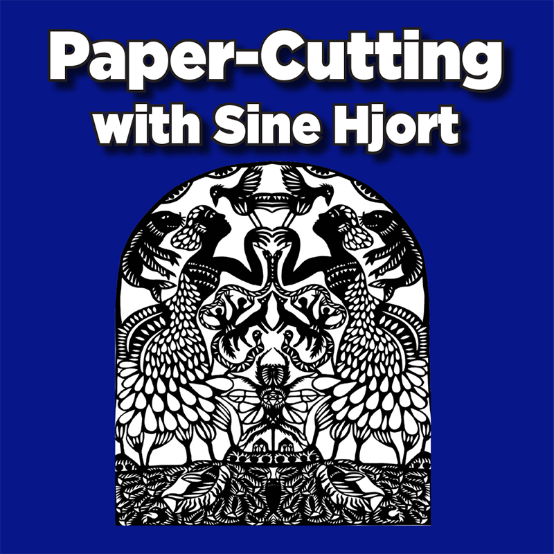 Hands-On Paper Cutting Workshop with Sine Hjort
