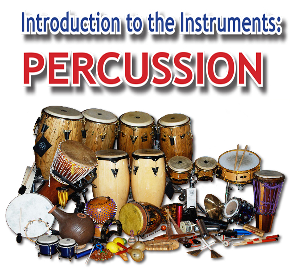 Intro to the Instruments: PERCUSSION
