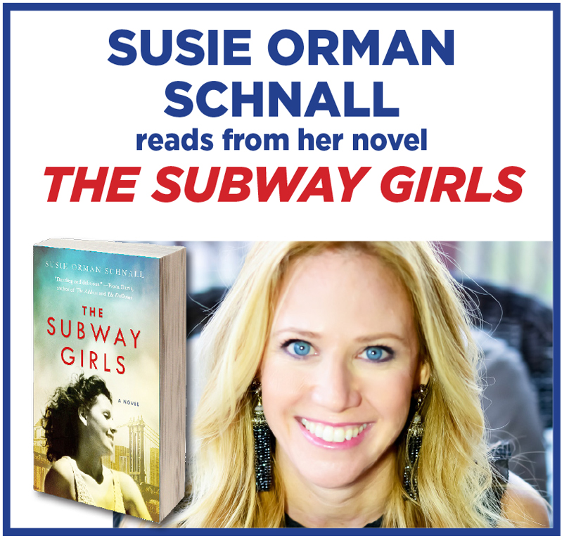Susie Orman Schnall reads from The Subway Girls