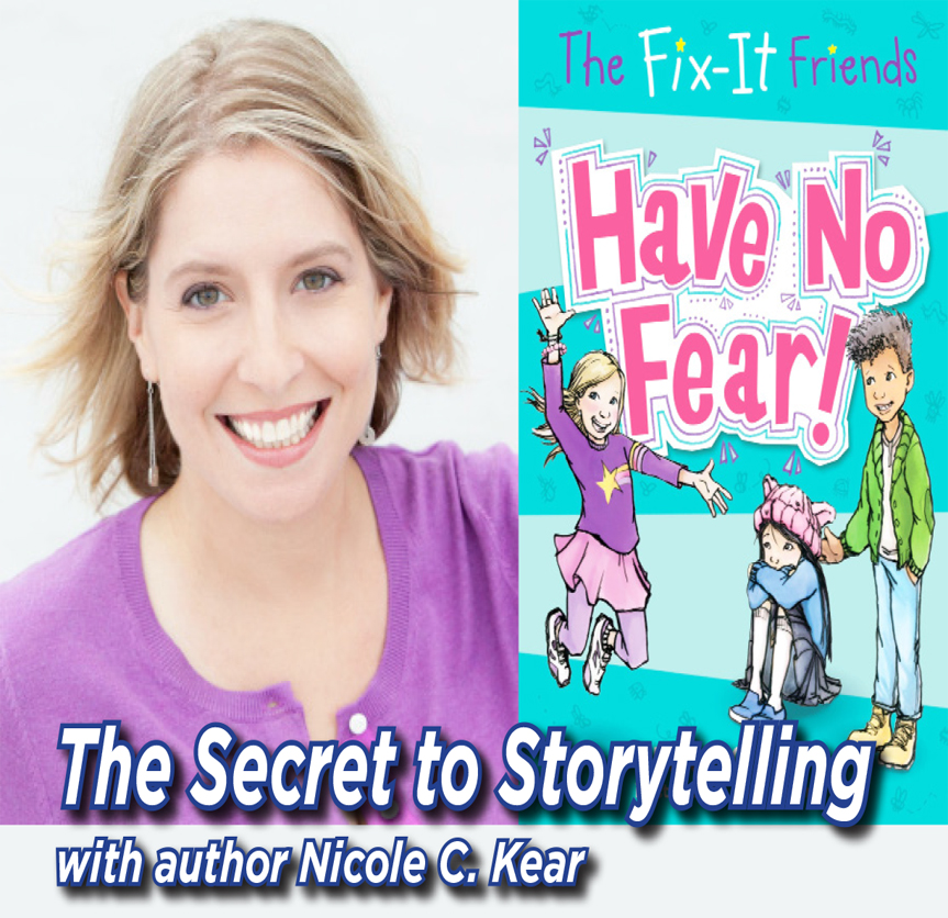 Secret to Storytelling: Meet Author Nicole C. Kear