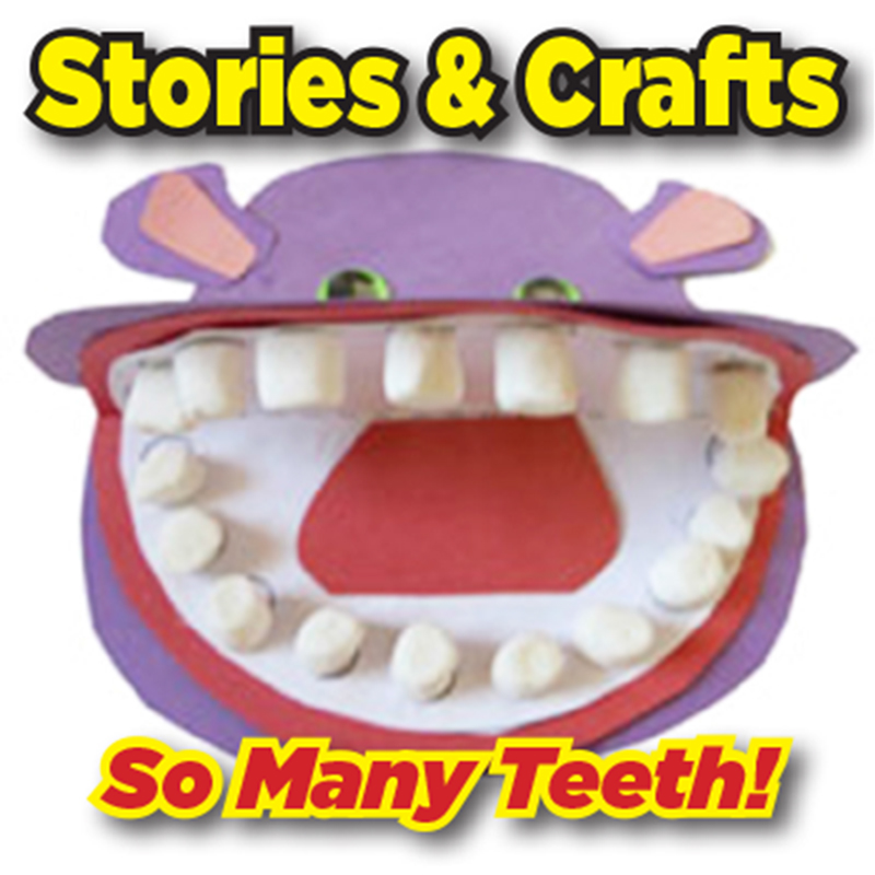 Stories & Crafts: So Many Teeth! - ACTIVITY FULL