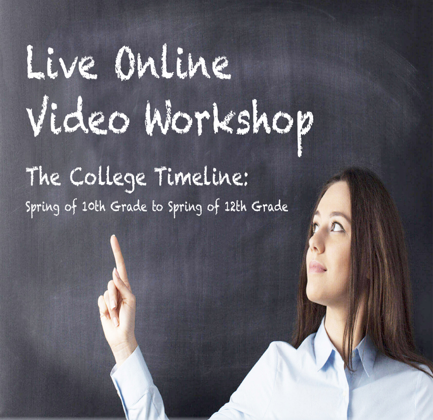 Live Online Video Workshop: The College Timeline