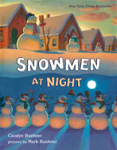 StoryWalk®: Snowmen at Night by Caralyn Buehner and illustrated by Mark Buehner