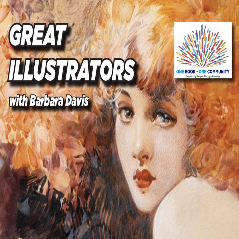 Great Illustrators with Barbara Davis, ONE BOOK ONE COMMUNITY, live on Zoom